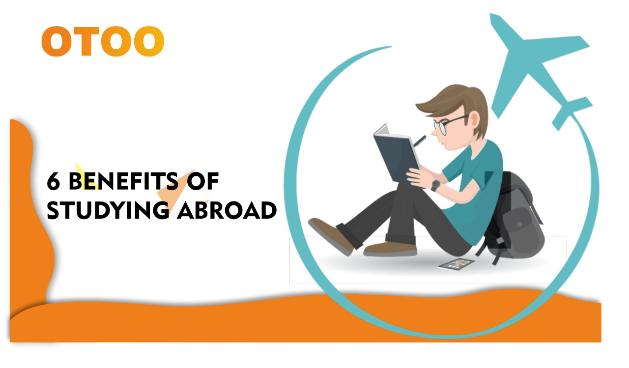 6 Biggest Benefits of Studying Abroad