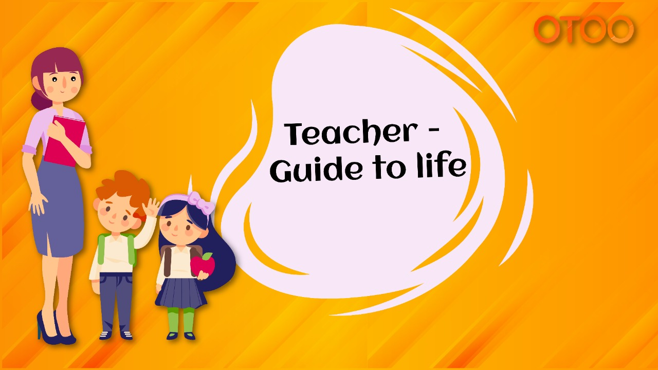 https://www.otootuitions.com/blog/wp-content/uploads/2020/02/Teacher-Guide-to-Life.jpeg
