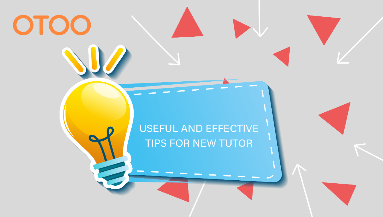 Useful and Effective Tips for New Tutor